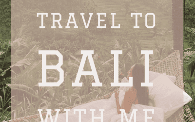 Travel to BALI with me! – Ep. 43